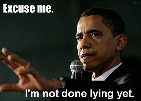 obama-excuse-me-im-not-done-lying-yet.jpg